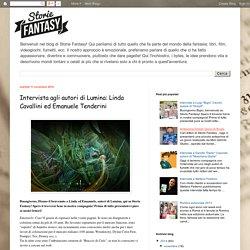 Storie Fantasy: Intervista agli autori di Lumina: Linda Cavallini ed Emanuele Tenderini