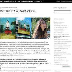 Frammenti di cinema - di Marcella Leonardi