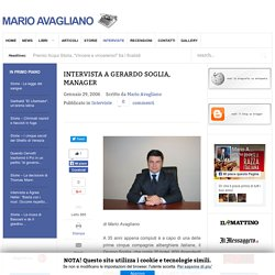 Intervista a Gerardo Soglia , gestori