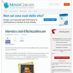 Intervista a Josè di RicchezzaVera.com