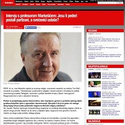 Intervju s profesorom Markešićem: Jesu li pederi postali partizani, a svećenici ustaše?