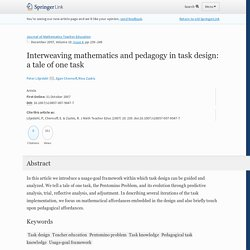 Interweaving mathematics and pedagogy in task design: a tale of one task