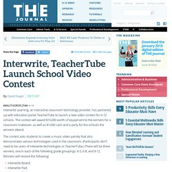 Interwrite, TeacherTube Launch School Video Contest