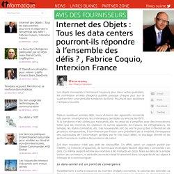 Internet des Objets : Tous les data centers pourront-ils répondre à l'ensembl...