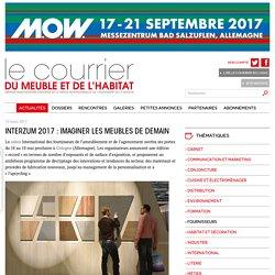 Interzum 2017 : imaginer les meubles de demain- Le courrier du meuble et de l'habitat - 15/03/17