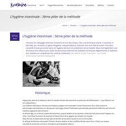 L'hygiène intestinale : 3ème pilier de la méthode - Association Kousmine Française