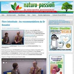 Flore intestinale : les recommandations du Dr Donatini