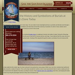 Understanding the History and Symbolisms of Burials at Sea, and How It's Done Today