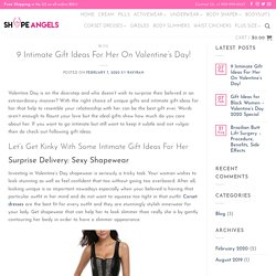 9 Intimate Gift Ideas For Her On Valentine's Day