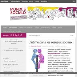 L'intime dans les réseaux sociaux – Mondes Sociaux