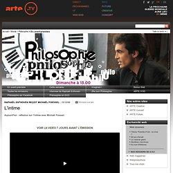 Philosophie – L'intime