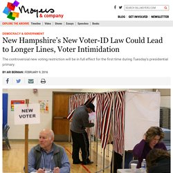 New Hampshire's New Voter-ID Law Could Lead to Longer Lines, Voter Intimidation - BillMoyers.com