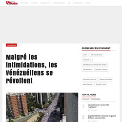 Malgré les intimidations, les Vénézuéliens se révoltent