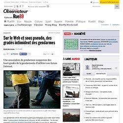 Sur le Web et sous pseudo, des gradés intimident des gendarmes
