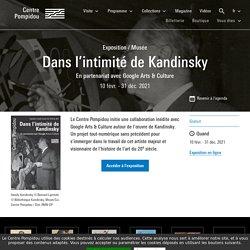 Dans l'intimité de Kandinsky - En partenariat avec Google Arts & Culture