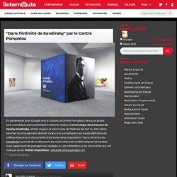 """""""Dans l'intimité de Kandinsky"""" par le Centre Pompidou"""