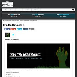 Into the Darkness II