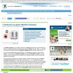 Intolérance au gluten (Maladie coeliaque) - Définition