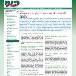 Intolérance au gluten: pourquoi et comment?
