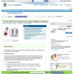 Intolérance au gluten (Maladie coeliaque) - Prévention