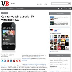 Can Yahoo win at social TV with IntoNow?