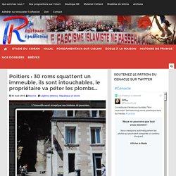 Poitiers : 30 roms squattent un immeuble, ils sont intouchables, le propriétaire va péter les plombs...