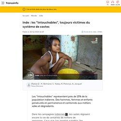 """Inde : les """"Intouchables"""", toujours victimes du système de castes"""