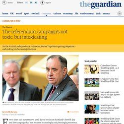 The referendum campaign's not toxic, but intoxicating