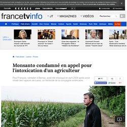 Monsanto condamné en appel pour l'intoxication d'un agriculteur