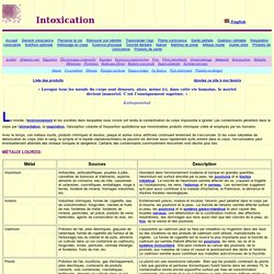Intoxication - environnement - pollution - métaux lourds - produits chimiques - aluminium - arsenic - cadmium - plomb - mercure - thallium - plaque artérielle - mycoplasmes - BPC - vaccins - pesticides
