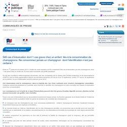 SANTE_GOUV_FR 14/10/13 546 cas d'intoxication dont 1 cas grave chez un enfant liés à la consommation de champignons