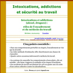 Intoxications, addictions et securite au travail