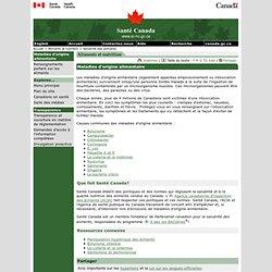 SANTE CANADA 18/12/06 Maladies d'origine alimentaire