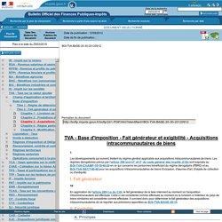 Base d'imposition - Fait générateur et exigibilité - Acquisitions intracommunautaires de biens