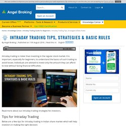Learn Best Intraday Trading Strategies & Tips at Angel Broking