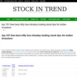 top 101 free best nifty bse intraday trading stock tips for indian Investors - Stock In Trend