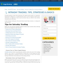 Tips and Strategies: Intraday Trading Basics - Angel Broking