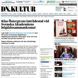Klas Östergrens inträdestal vid Svenska Akademiens högtidssammankomst