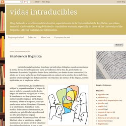 vidas intraducibles: Interferencia lingüística