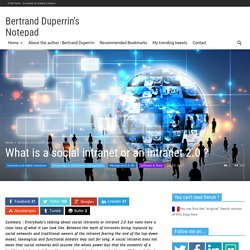 What is a social intranet or an intranet 2.0 ? - Bertrand Duperrin's Notepad