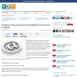 10 Ways a Social Intranet Can Help You Cut Down on Email