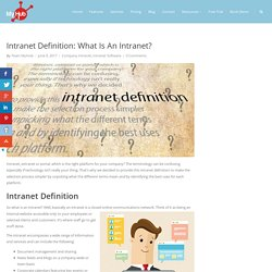 Intranet Definition: What Is An Intranet?