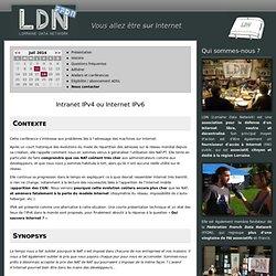 Intranet IPv4 ou Internet IPv6 : Lorraine Data Network