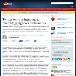 Twitter on your intranet: 17 microblogging tools for business |