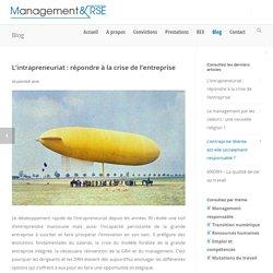 L'intrapreneuriat : répondre à la crise de l'entreprise - Management & RSE