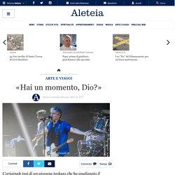 «Hai un momento, Dio?» - Arte / intrattenimento - Aleteia.org - Italiano