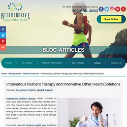 Intravenous Nutrient Therapy and Innovative Other Health Solutions