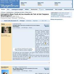 Intrepid à New York et/ou musée de l'air et de l'espace Washington? - Voyage Forum