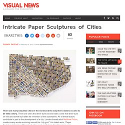 Intricate Paper Sculptures of Cities
