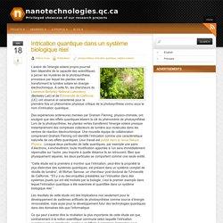 Intrication quantique dans un système biologique réel « nanotechnologies.qc.ca